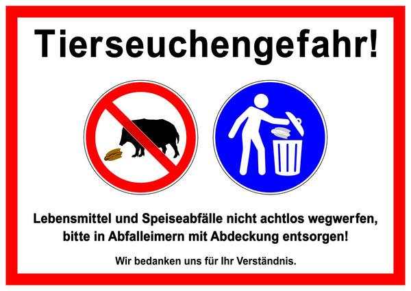 ks281 Kombi-Schild - Tierseuchengefahr! - Lebensmittel und Speiseabfälle nicht achtlos wegwerfen, bitte in Abfalleimern mit Abdeckung entsorgen - Wildschwein / Afrikanische Schweinepest - DIN A1 g5802